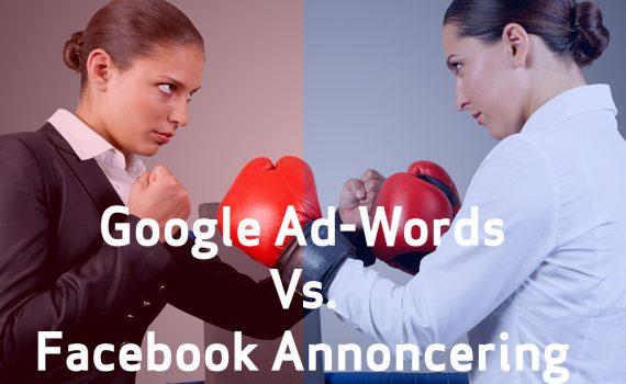 Google Ad-Word Va. Facebook annoncering